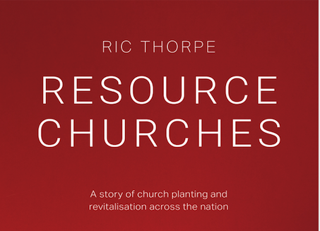 Resource Churches: A Story of Church Planting and Revitalisation